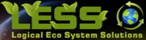 L.E.S.S. Logical Eco System Solutions
